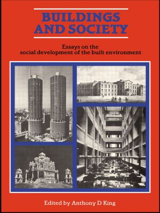 Buildings and Society: Essays on the Social Development of the Built Environment (Paperback) book cover