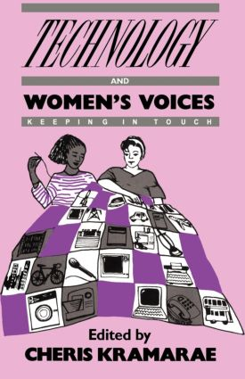 Technology and Women's Voices: Keeping in Touch, 1st Edition (Paperback) book cover