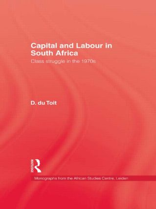 Capital & Labour In South Africa: 1st Edition (Hardback) book cover