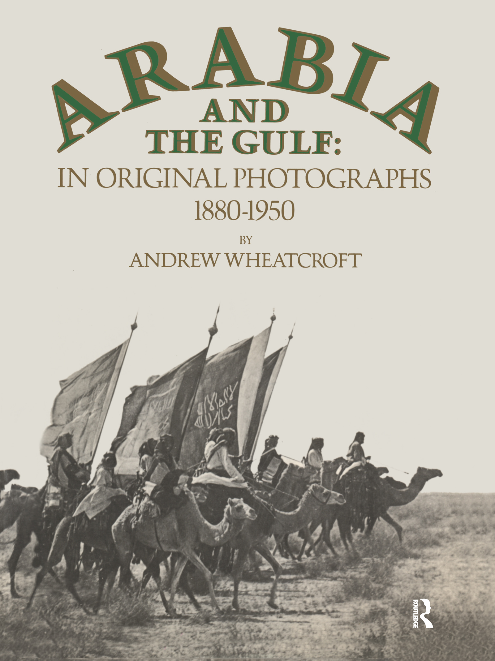 Arabia & The Gulf book cover
