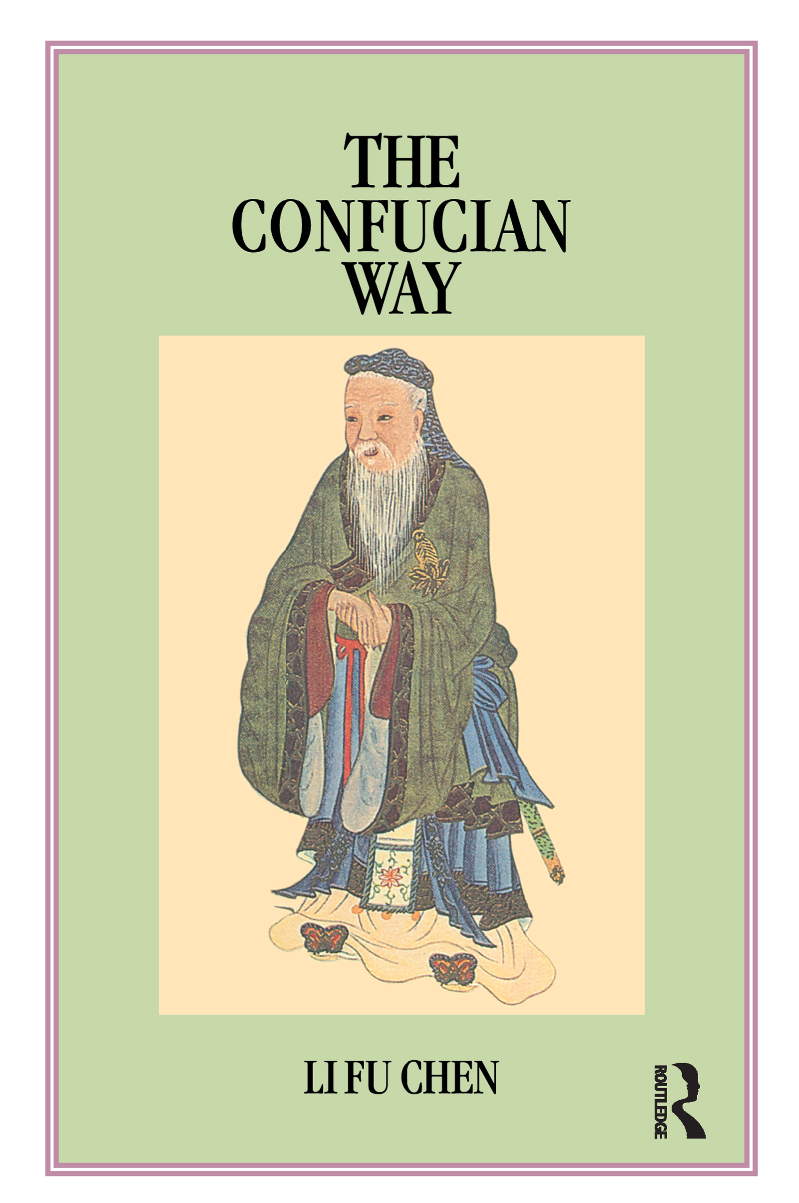 Confucian Way: 1st Edition (Paperback) book cover