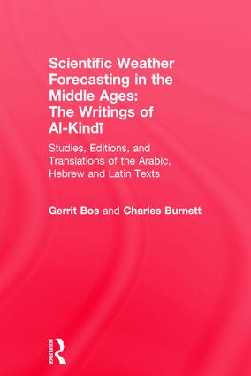 Scientific Weather Forecasting In The Middle Ages: 1st Edition (Hardback) book cover