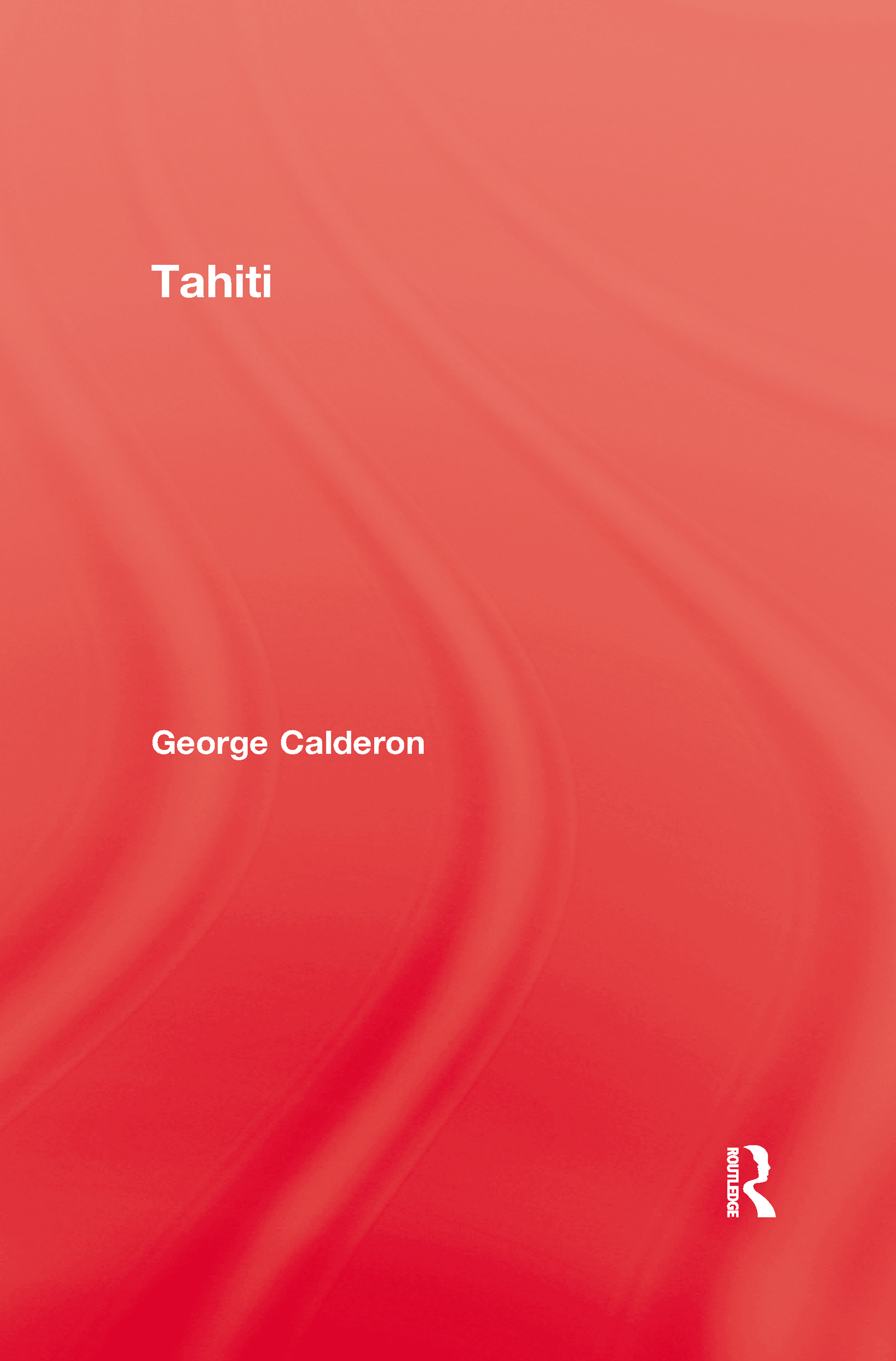Tahiti: 1st Edition (Paperback) book cover