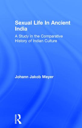 Sexual Life In Ancient India V2: 1st Edition (Hardback) book cover