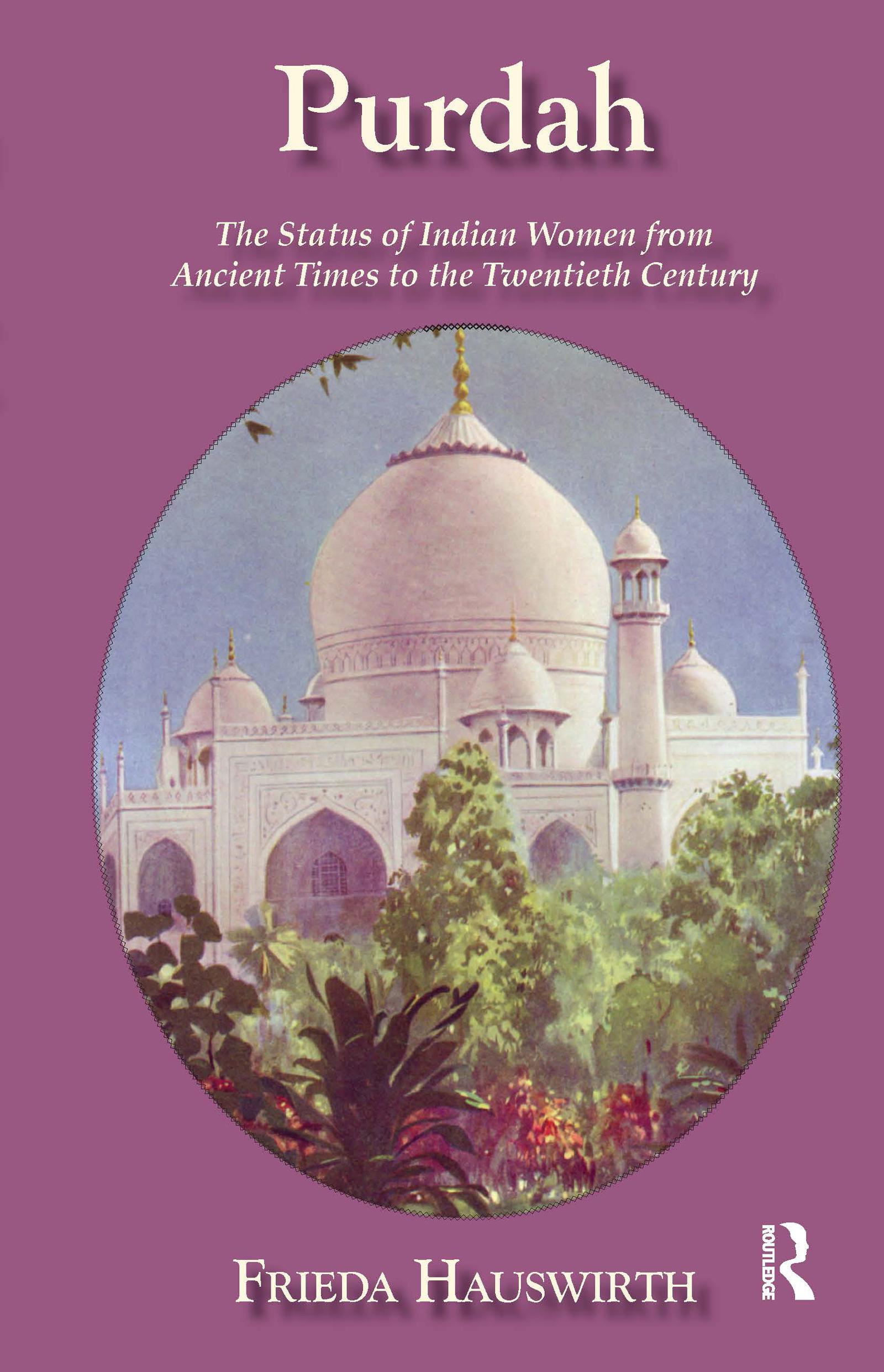 Purdah: Status Of Indian Women: 1st Edition (Hardback) book cover