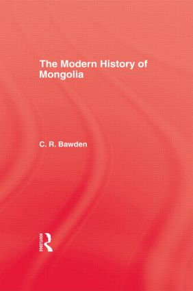 Modern History Mongolia Hb: 1st Edition (Hardback) book cover