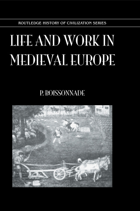 Life & Work In Medieval Europe: 1st Edition (Hardback) book cover