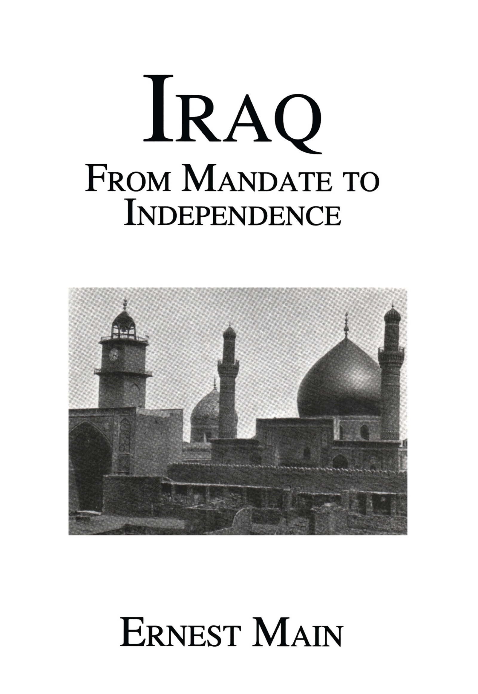 Iraq From Manadate Independence: 1st Edition (Hardback) book cover