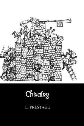 Chivalry: 1st Edition (Hardback) book cover