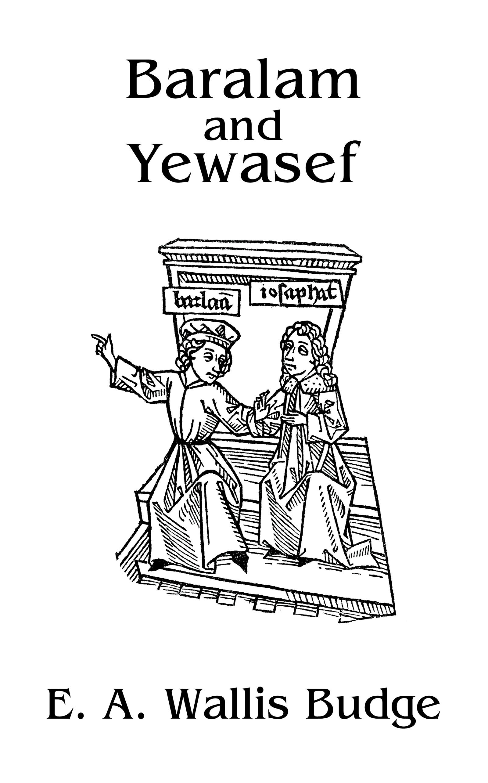 Baralam And Yewasef: 1st Edition (Hardback) book cover