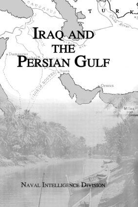 Iraq & The Persian Gulf: 1st Edition (Hardback) book cover