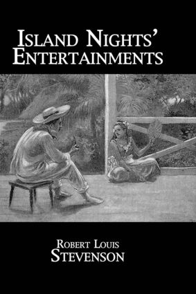 Island Nights' Entertainments: 1st Edition (Paperback) book cover