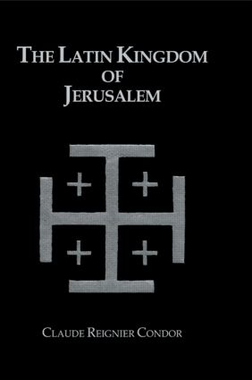 Latin Kingdom Of Jerusalem: 1st Edition (Paperback) book cover