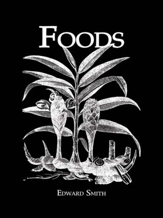 Foods: 1st Edition (Paperback) book cover