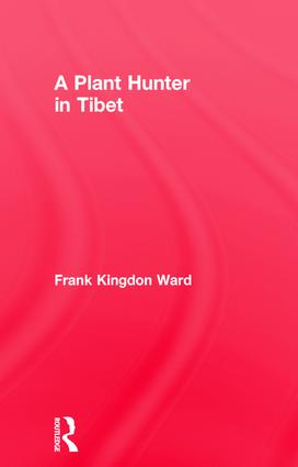 Plant Hunter In Tibet: 1st Edition (Paperback) book cover