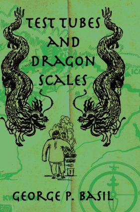 Test Tubes Dragon Scales: 1st Edition (Hardback) book cover