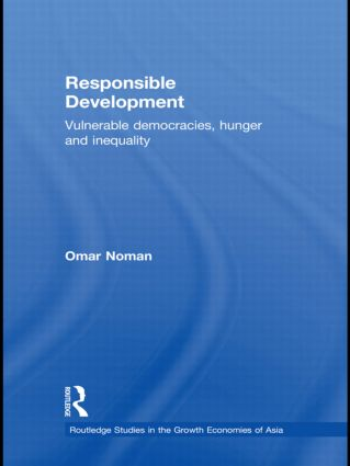 Responsible Development: Vulnerable Democracies, Hunger and Inequality (Hardback) book cover