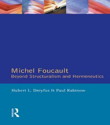 Michel Foucault: Beyond Structuralism and Hermeneutics, 1st Edition (Paperback) book cover