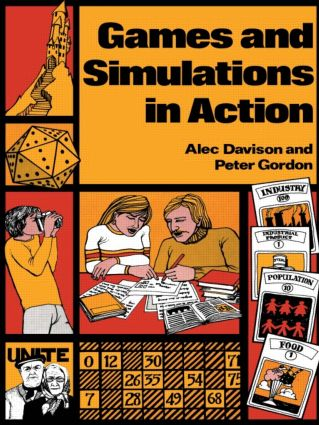 Games and Simulations in Action: 1st Edition (Paperback) book cover
