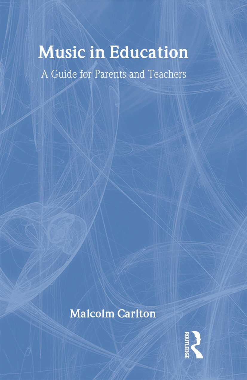 Music in Education: A Guide for Parents and Teachers (Hardback) book cover