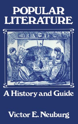 Popular Literature: A History and Guide, 1st Edition (Hardback) book cover