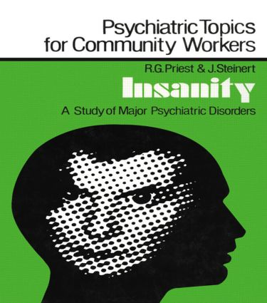 Insanity: A Study of Major Psychiatric Disorders, 1st Edition (Paperback) book cover