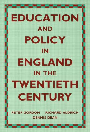 Education and Policy in England in the Twentieth Century: 1st Edition (Hardback) book cover