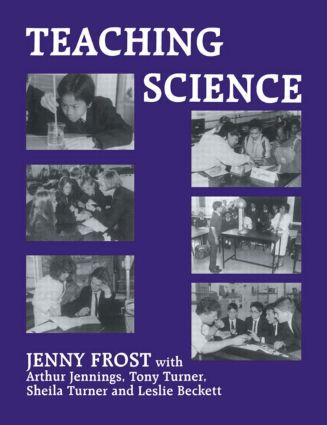 Teaching Science: 1st Edition (Hardback) book cover