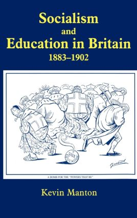 Socialism and Education in Britain 1883-1902 (Hardback) book cover