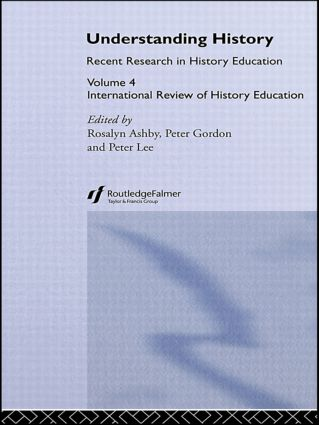 Understanding History: International Review of History Education 4 (Hardback) book cover