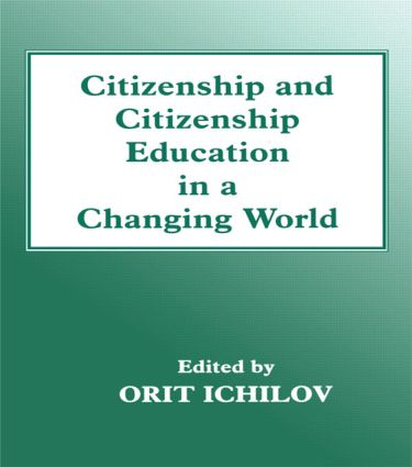 Citizenship and Citizenship Education in a Changing World: 1st Edition (Paperback) book cover