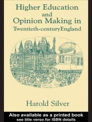Higher Education and Policy-making in Twentieth-century England (Paperback) book cover