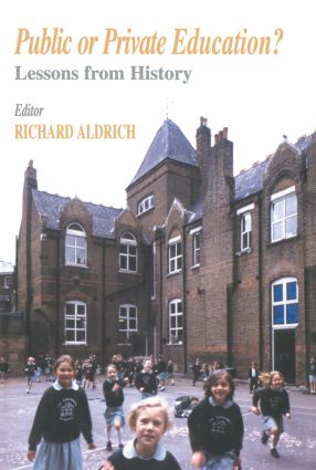 Public or Private Education?: Lessons from History (Paperback) book cover