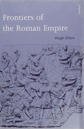 Frontiers of the Roman Empire: 1st Edition (Hardback) book cover