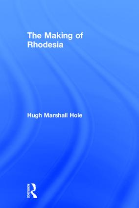 The Making of Rhodesia book cover