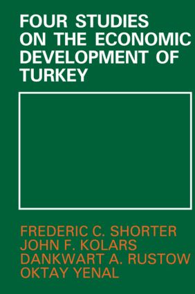 Four Studies on the Economic Development of Turkey: 1st Edition (Paperback) book cover