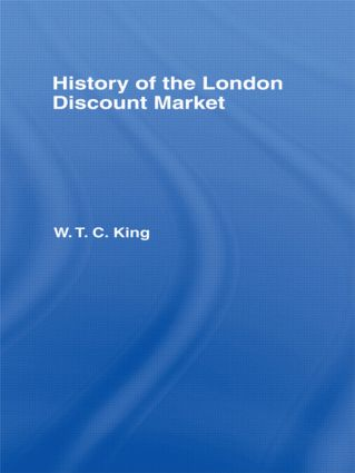 History of the London Discount Market: 1st Edition (Hardback) book cover