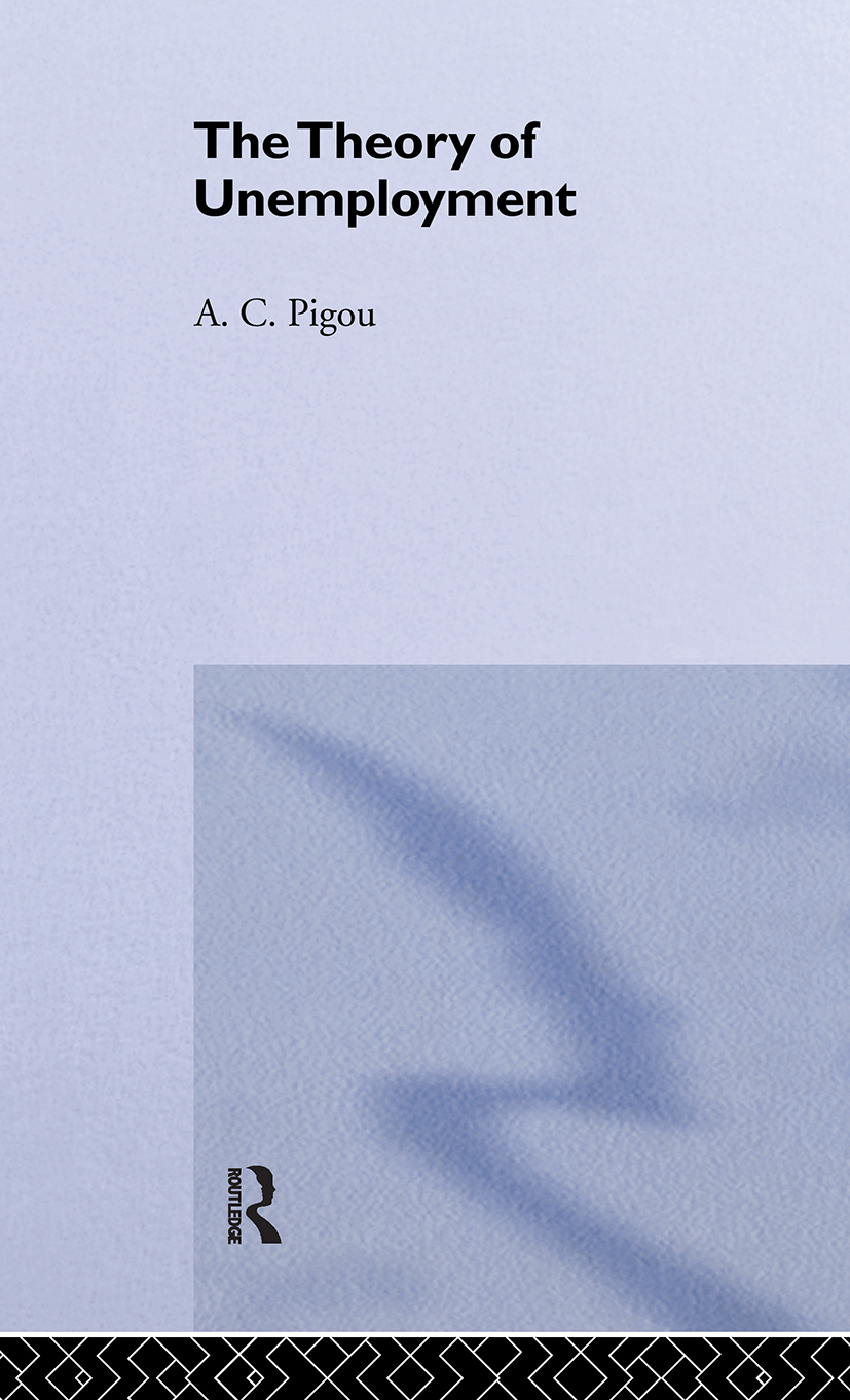 Theory of Unemployment: 1st Edition (Paperback) book cover