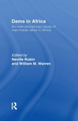 Dams in Africa Cb: An Inter-Disciplinary Study of Man-Made Lakes in Africa, 1st Edition (Hardback) book cover