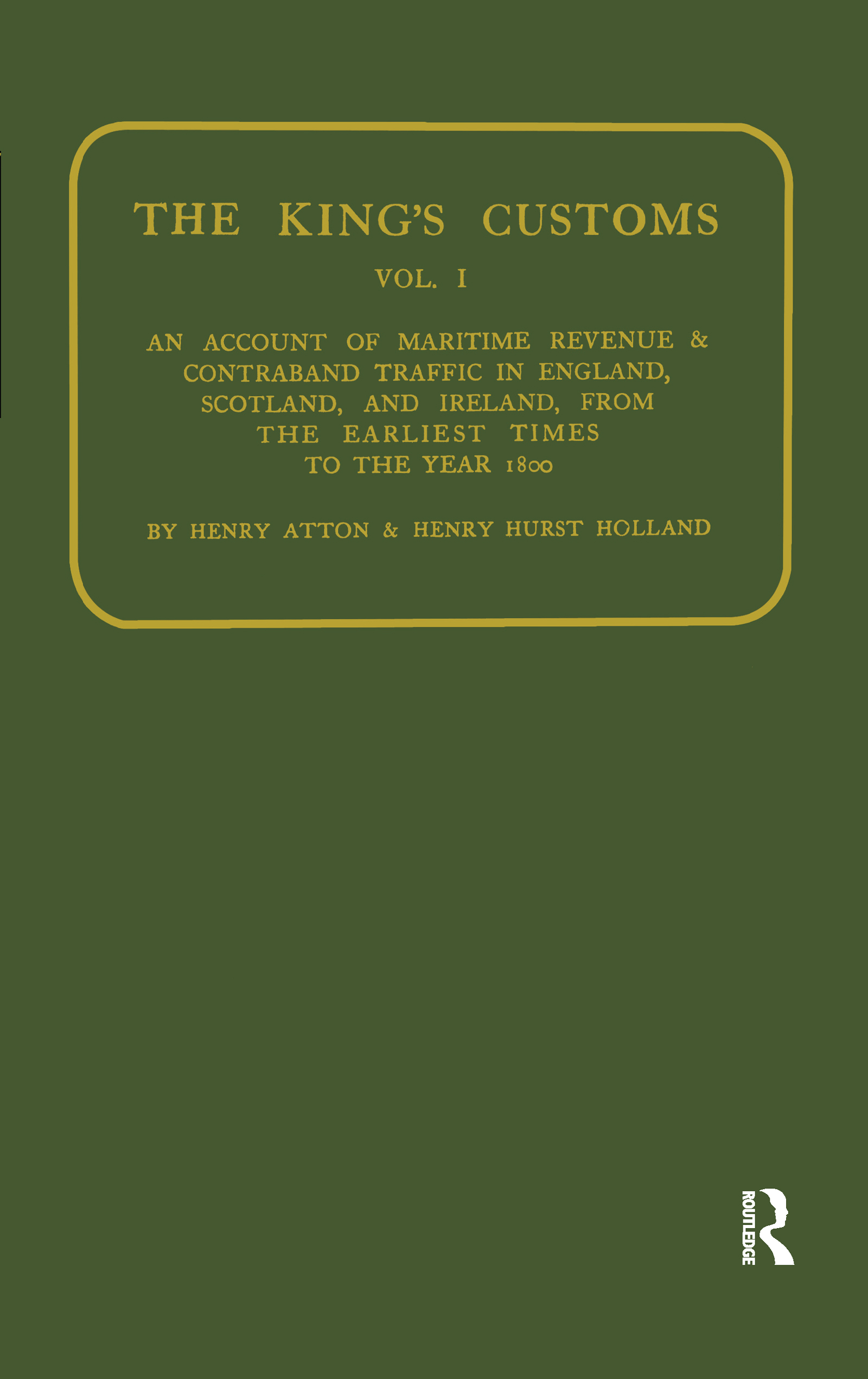Kings Customs: An Account of Maritime Revenue and Conraband Traffic book cover