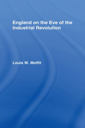 England on the Eve of Industrial Revolution: 1st Edition (Hardback) book cover