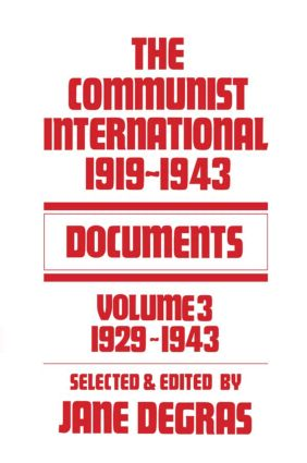 Communist International: Documents, 1919-1943, 1st Edition (Hardback) book cover
