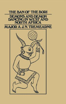 Ban of the Bori: Demons and Demon-Dancing in West and North Africa book cover