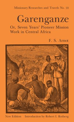 Garenganze or Seven Years Pioneer Mission Work in Central Africa: 1st Edition (Hardback) book cover