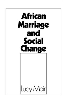 African Marriage and Social Change: 1st Edition (Hardback) book cover