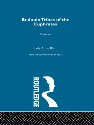 Bedouin Tribes of the Euphrates: 1st Edition (Hardback) book cover