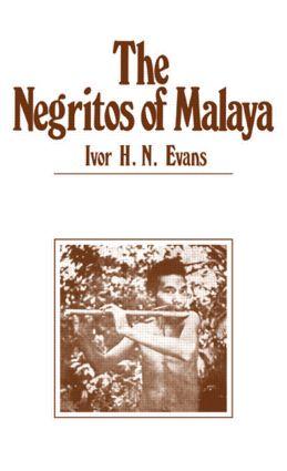Negritos of Malaya: 1st Edition (Hardback) book cover