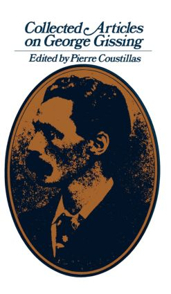 Collected Articles on George Gissing: 1st Edition (Hardback) book cover