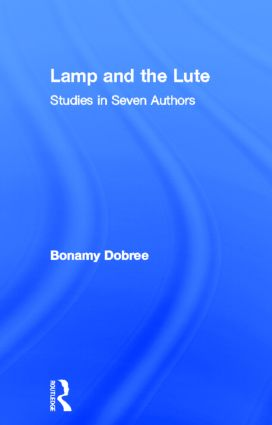 Lamp and the Lute: Studies in Seven Authors, 1st Edition (Paperback) book cover