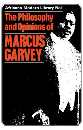The Philosophy and Opinions of Marcus Garvey: Africa for the Africans, 1st Edition (Paperback) book cover